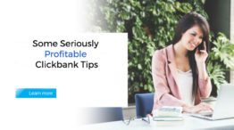 Some Seriously Profitable Clickbank Tips