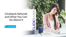 Clickbank Refunds and What You Can Do About It
