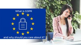 What is GDPR and why should you care about it?